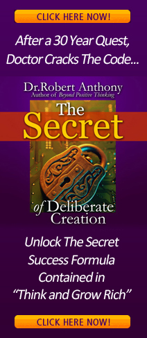 The Secret of Deliberate Creation