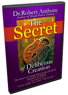 Dr Robert Anthony The Secret Of Deliberate Creation