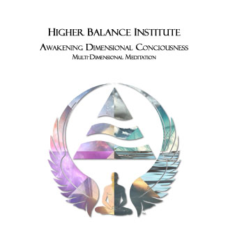 Higher Balance Institute Core I - Awakening Dimensional Consciousness