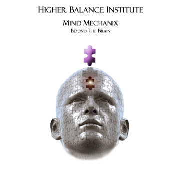 Higher Balance Institute Core IV - Mind Mechanix