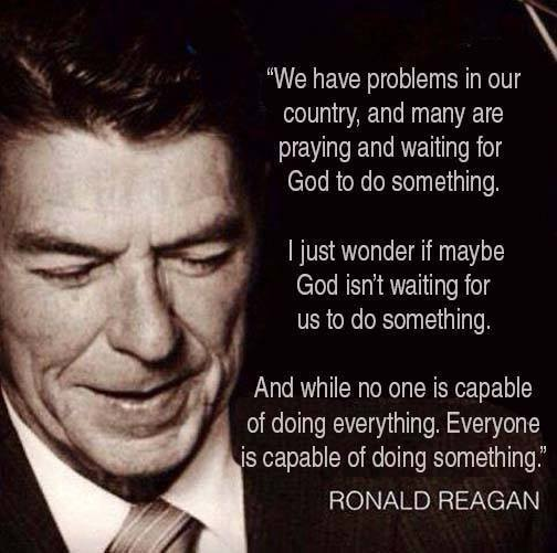 Ronald Reagan on DOING something to create change