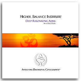Higher Balance Meditation Music CD - Deep Resonating Aums