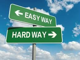 easy way or hard way