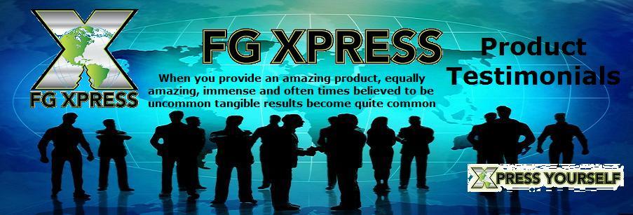 FG Xpress Product Testimonials