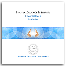 Higher Balance Art Of Healing - Whitefire