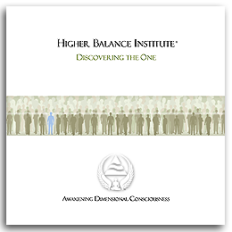 Higher Balance Institute - Discovering The One