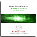 Higher Balance Institute - Mastering The Mechanism