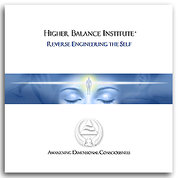 Higher Balance Institute - Reverse Engineering The Self