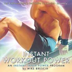 Mike Brescai Instant Inner Power Exercise