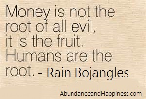 money is NOT evil