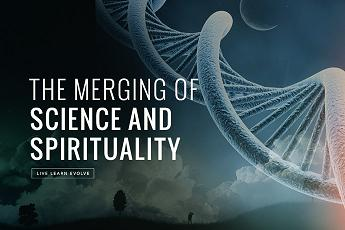 the spirituality of science and the science of spirituality