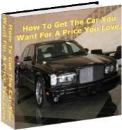 How To Get The Car You Want For A Price You Love