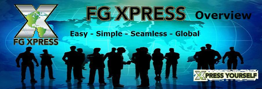 FG Xpress Overview