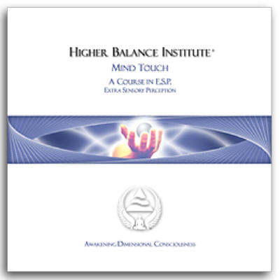 Mind Touch Eric Pepin and The Higher Balance Institute