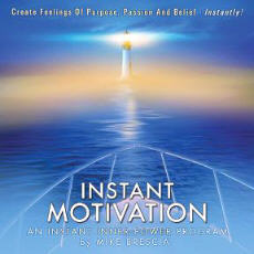 Mike Brescia Instant Inner Power Motivation