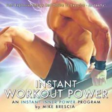 Mike Brescai Instant Inner Power Exercise