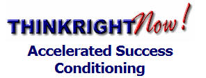 Think Right Now Accelerated Success Conditioning